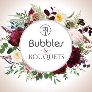 Bubbles & Bouquets @ The Hampden Hotel