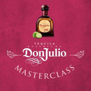 Don Julio Masterclass @ The Hampden Hotel