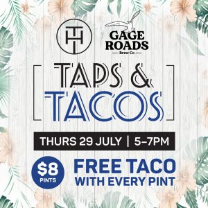 Taps and Tacos GAGE ROADS @ The Hampden Hotel